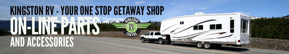 Learn more about Kingston RV Parts & Accesories